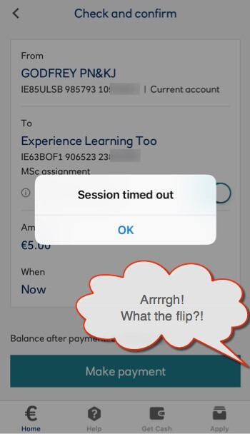 screen grab of the ulster bank app timed out feature with a cartoon thought bubble excaliming, 'what the flip!?'