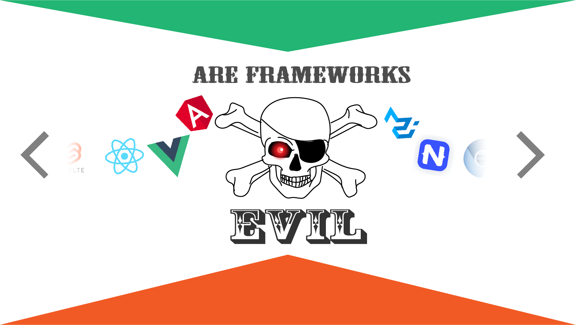 are frameworks evil?